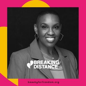"""On Race, Art and Everything in Between""- Part 3 - SASHA Center Spotlight and Artist Interview with Founder Kalimah Johnson, LMSW (Ep. 16) Breaking Distance Podcast by BFF"