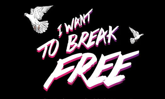 """I Want To Break Free"" Celebrity Campaign"